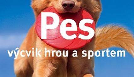 Pes - výcvik hrou a sportem od Kirsten Wolf